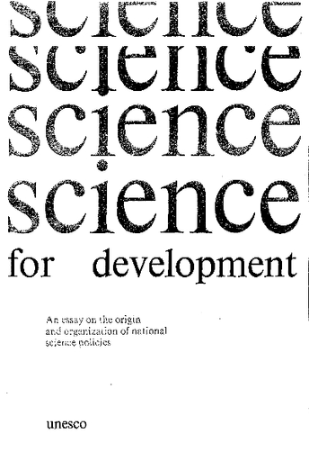 science for development an essay on the origin and organization of  close