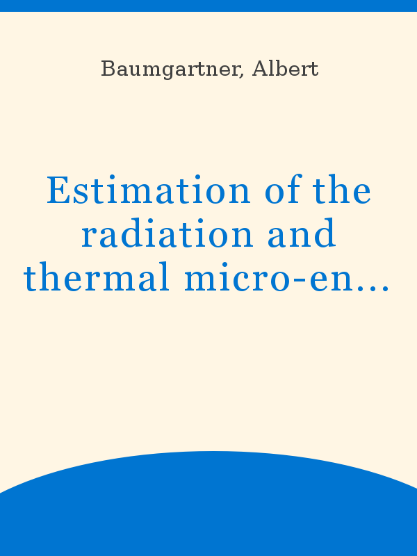 Estimation Of The Radiation And Thermal Micro Environment