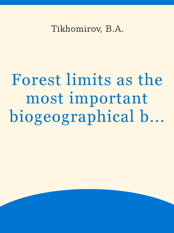 Forest Limits As The Most Important Biogeographical Boundary