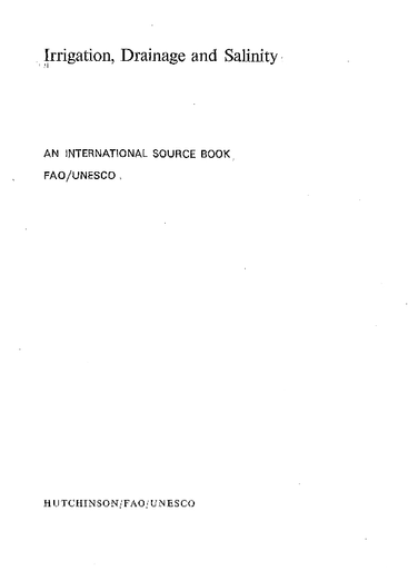 Irrigation Drainage And Salinity An International Source Book Fao Unesco Unesco Digital Library