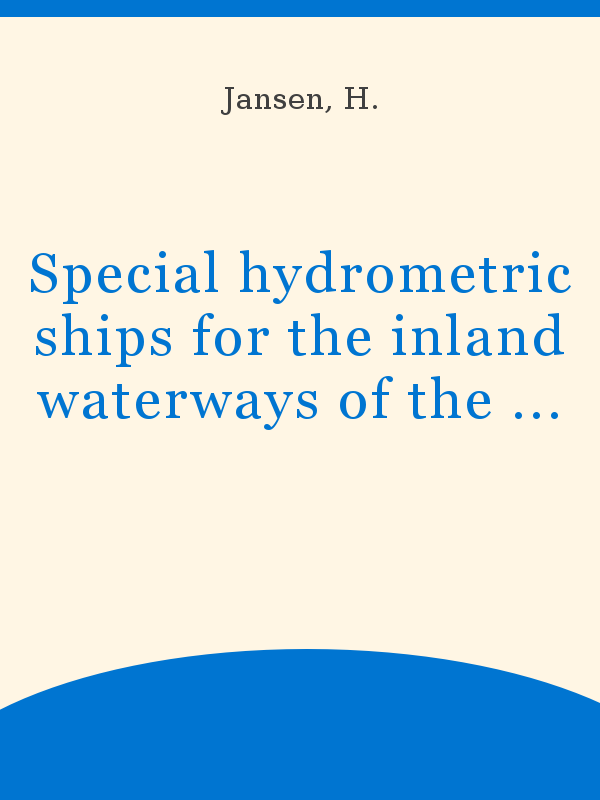 Special Hydrometric Ships For The Inland Waterways Of The