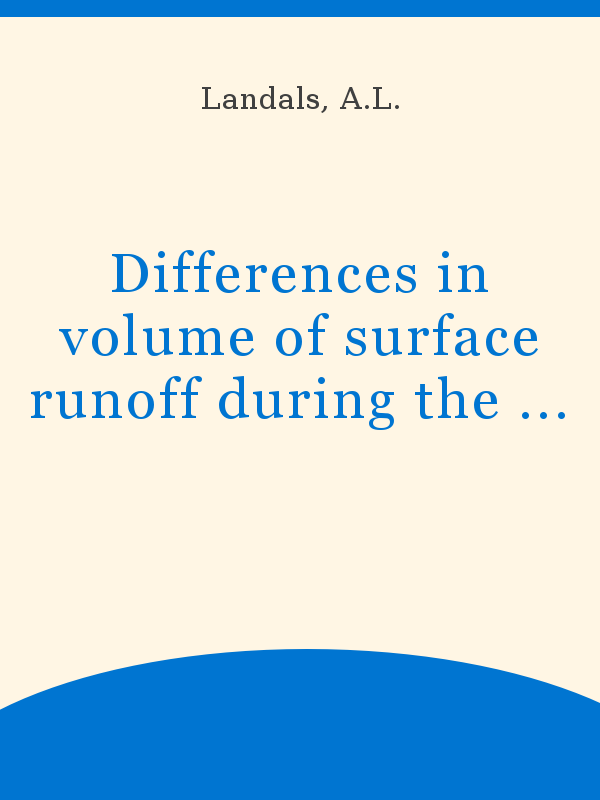 Differences In Volume Of Surface Runoff During The Snowmelt