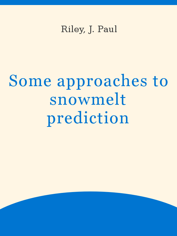 Some approaches to snowmelt prediction - UNESCO Digital Library