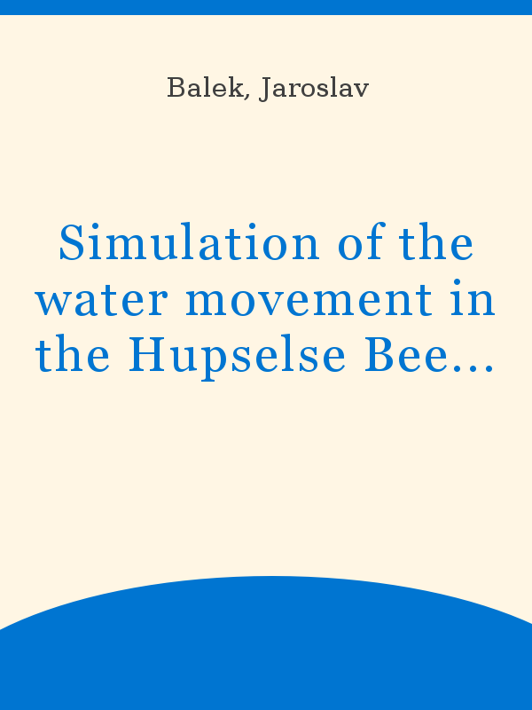 Simulation Of The Water Movement In The Hupselse Beek