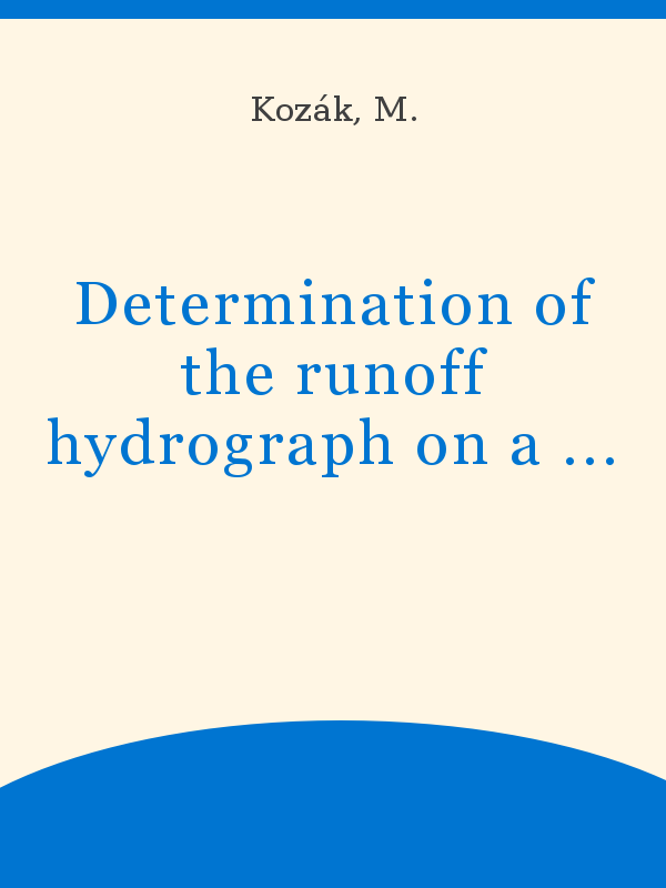 Determination Of The Runoff Hydrograph On A Deterministic