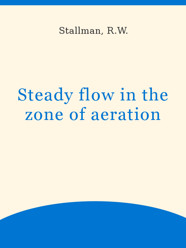 Steady Flow In The Zone Of Aeration Unesco Digital Library