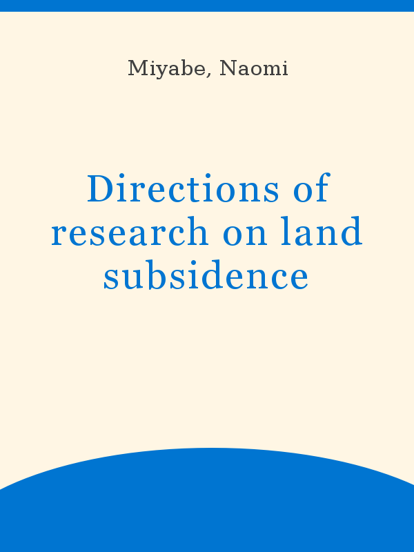 Directions of research on land subsidence - UNESCO Digital