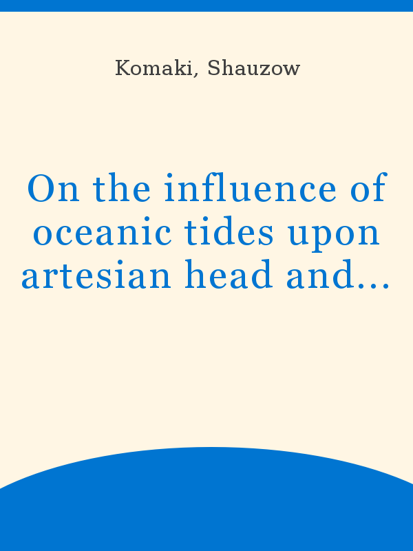 On The Influence Of Oceanic Tides Upon Artesian Head And