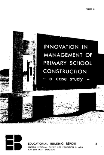 Innovation in management of primary school construction: a case