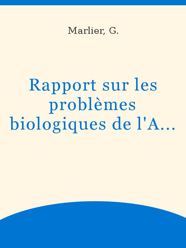 Rapport Sur Les Problèmes Biologiques De Lafrique Tropicale