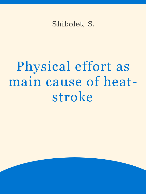 Physical Effort As Main Cause Of Heat Stroke Unesco