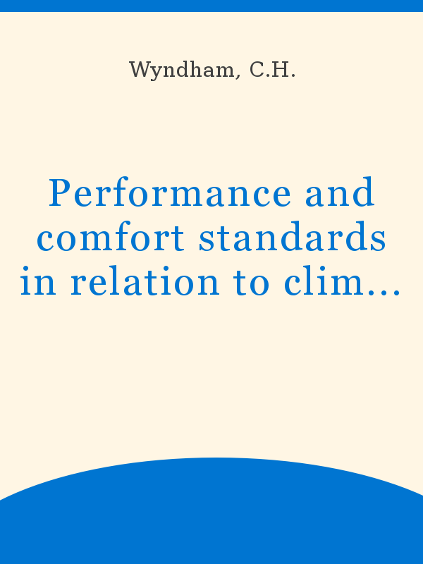 Performance And Comfort Standards In Relation To Climate