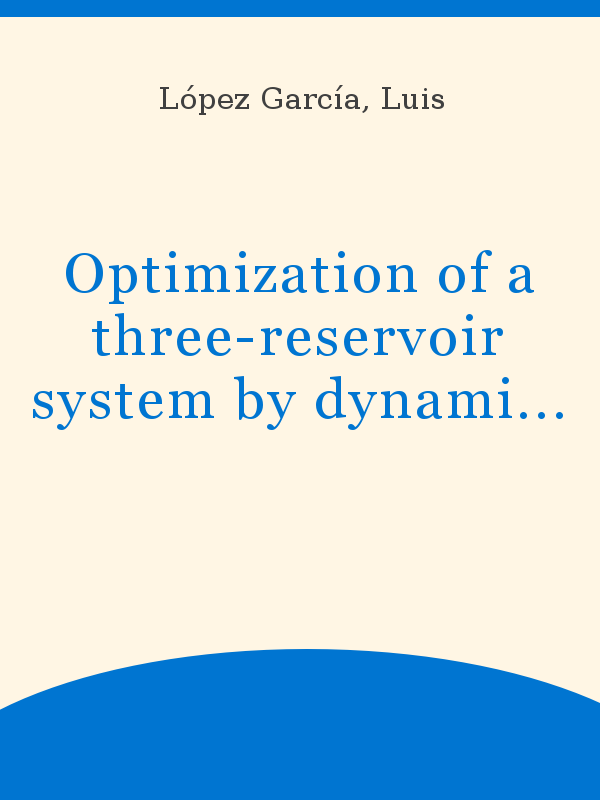 Optimization Of A Three Reservoir System By Dynamic