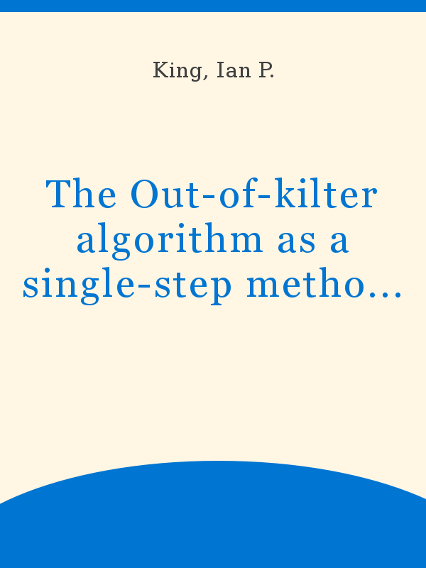 The Out Of Kilter Algorithm As A Single Step Method For