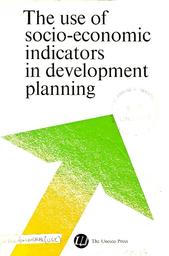The Use of socio-economic indicators in development planning