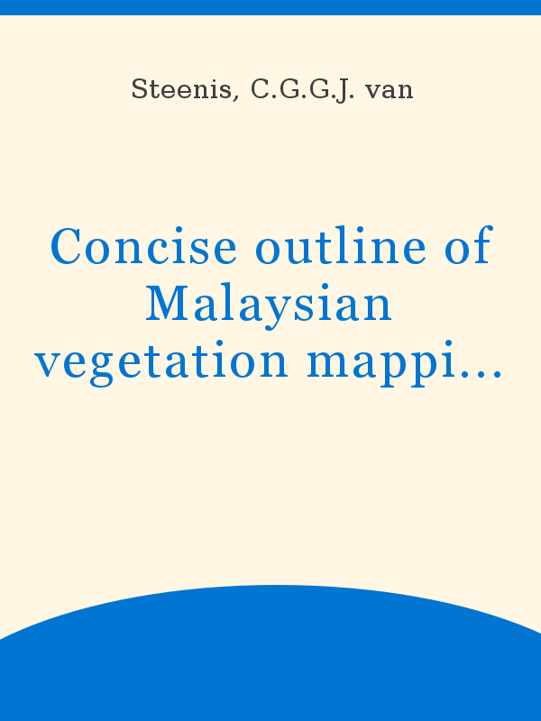Concise Outline Of Malaysian Vegetation Mapping And