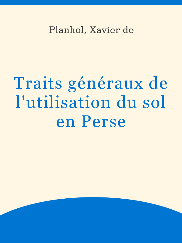 Traits Generaux De L Utilisation Du Sol En Perse Unesco