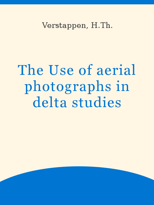 foto de The Use of aerial photographs in delta studies - UNESCO Digital ...