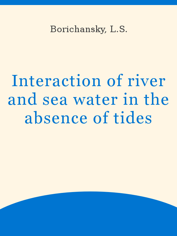 Interaction Of River And Sea Water In The Absence Of Tides