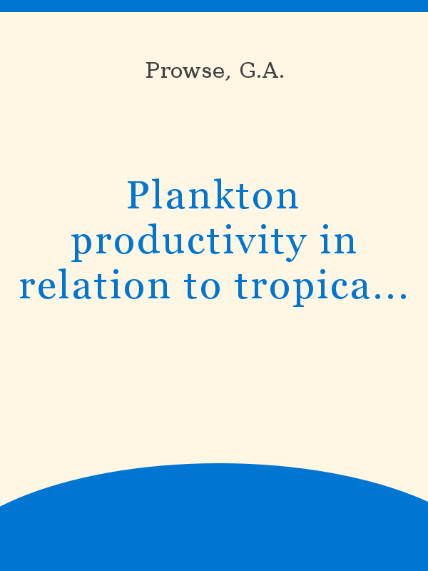 Plankton Productivity In Relation To Tropical Fish Culture