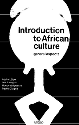 Introduction To African Culture General Aspects Unesco