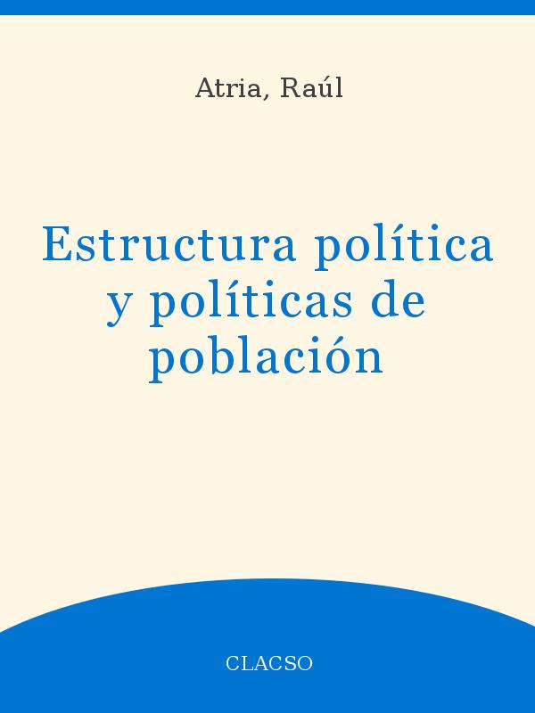 Estructura Política Y Políticas De Población Unesco