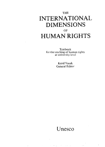The International Dimensions Of Human Rights Textbook For The