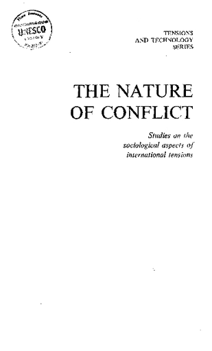 The Nature of conflict: studies on the sociological aspects of