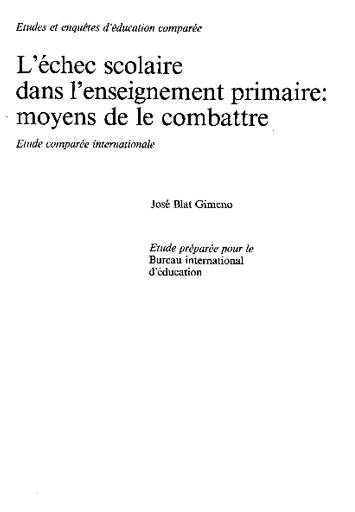L Echec Scolaire Dans L Enseignement Primaire Moyens De Le Combattre Etude Comparee Internationale Unesco Digital Library