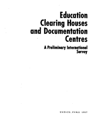 Education clearing houses and documentation centres: a preliminary