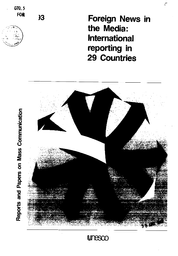 Foreign News In The Media International Reporting In 29 Countries Unesco Digital Library