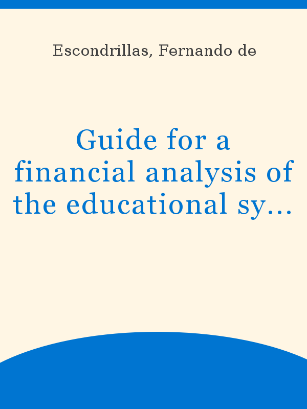 Guide For A Financial Analysis Of The Educational System