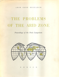 The Problems of the arid zone proceedings of the Paris