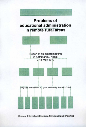 Problems Of Educational Administration In Remote Rural Areas Report Of An Expert Meeting Unesco Digital Library