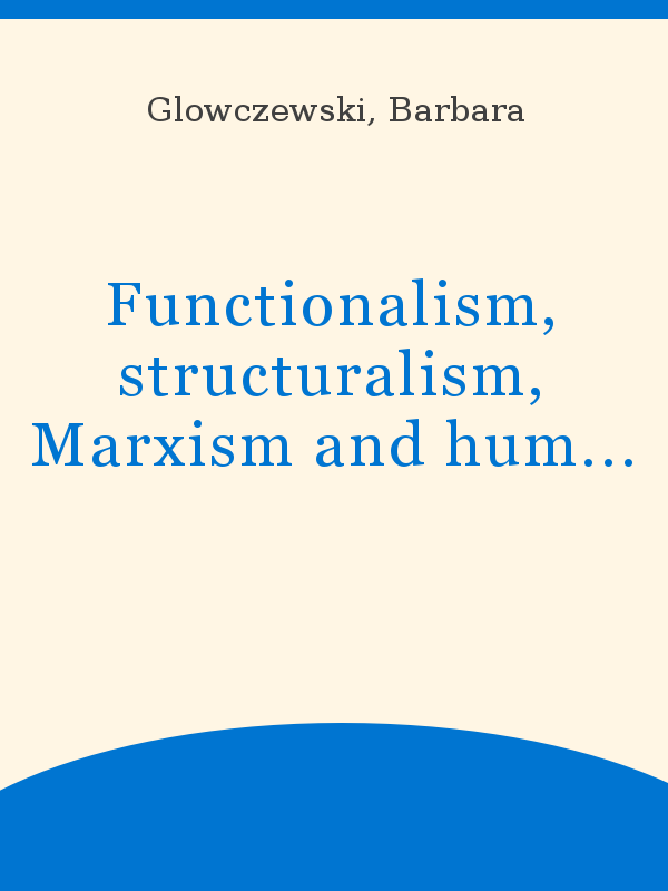 Functionalism, structuralism, Marxism and human rights