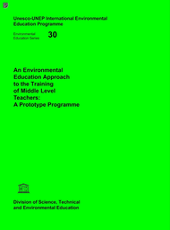 An Environmental Education Approach To The Training Of Middle Level Teachers A Prototype Programme Unesco Digital Library