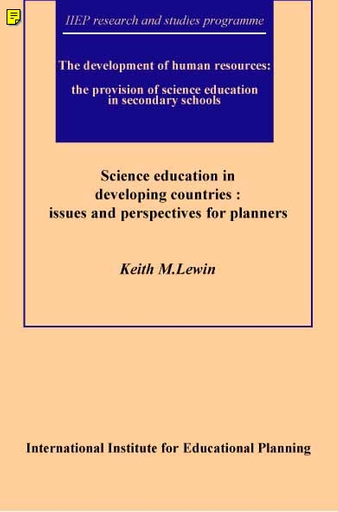 Science Education In Developing Countries Issues And Perspectives For Planners Unesco Digital Library