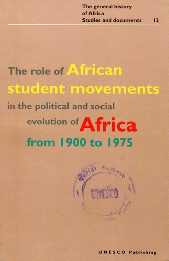The Role Of African Student Movements In The Political And
