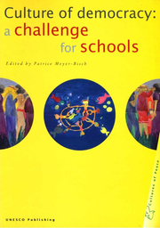 Culture Of Democracy A Challenge For Schools Unesco