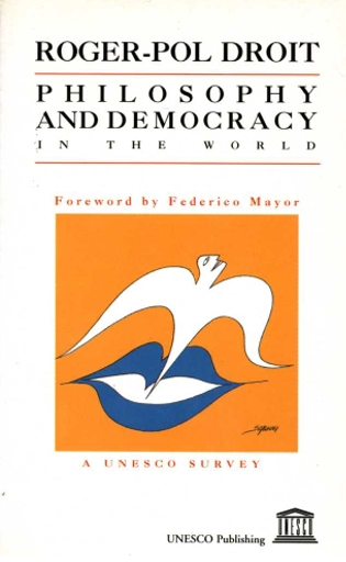 Philosophy And Democracy In The World A Unesco Survey