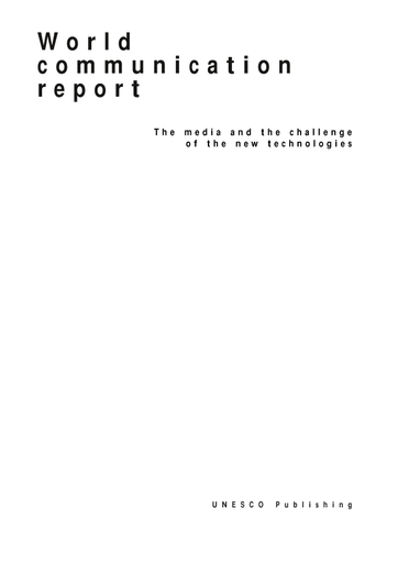 World communication report: the media and the challenge of