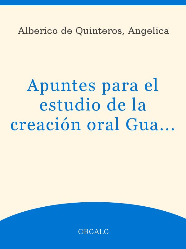 Apuntes Para El Estudio De La Creación Oral Guaraní Unesco