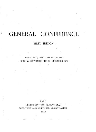 Records Of The General Conference First Session Held At Unesco House Paris From 20 November To 10 December 1946 Including Resolutions Unesco Digital Library