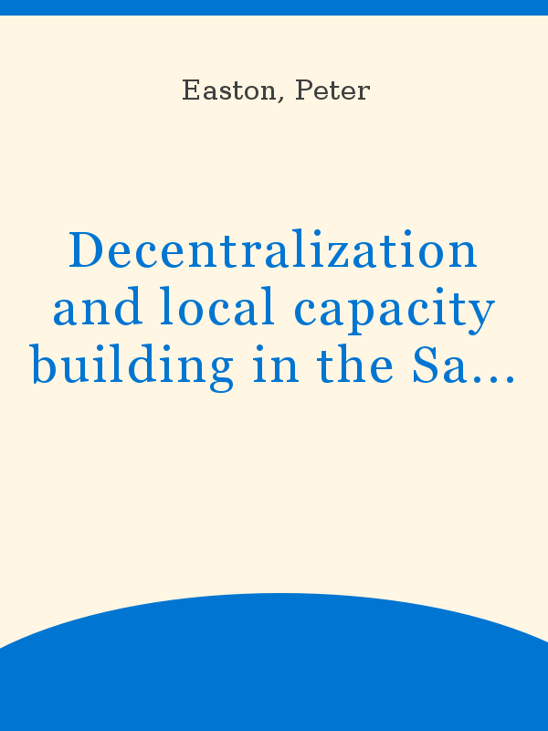 Decentralization And Local Capacity Building In The Sahel