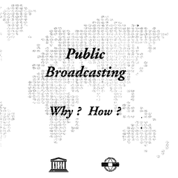 Public Broadcasting Why How Unesco Digital Library