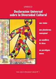 Declaración Universal Sobre La Diversidad Cultural Una