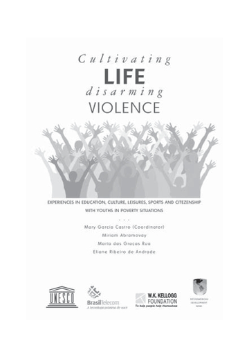 Cultivating life, disarming violences: experiences in