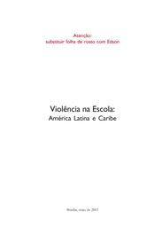 Violência Na Escola América Latina E Caribe Unesco