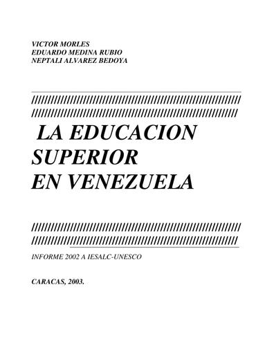 La Educación superior en Venezuela: informe 2002 - UNESCO