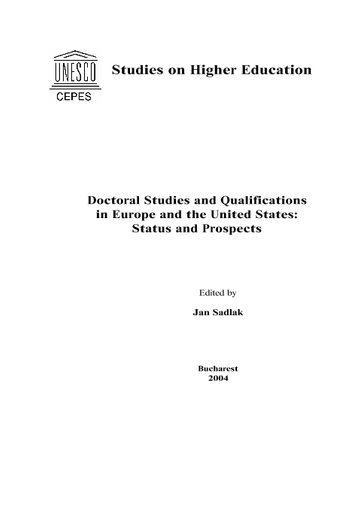 Doctoral Studies And Qualifications In Europe And The United States Status And Prospects Unesco Digital Library